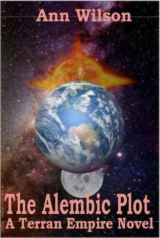 The Alembic Plot: A Terran Empire novel