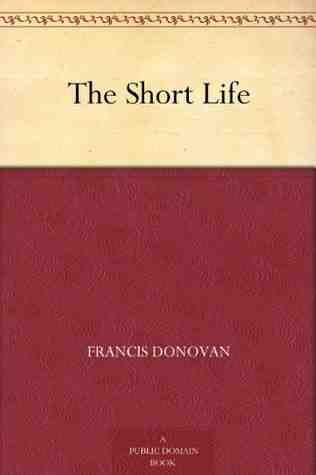 The Short Life