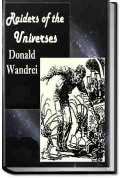 Raiders of the Universes
