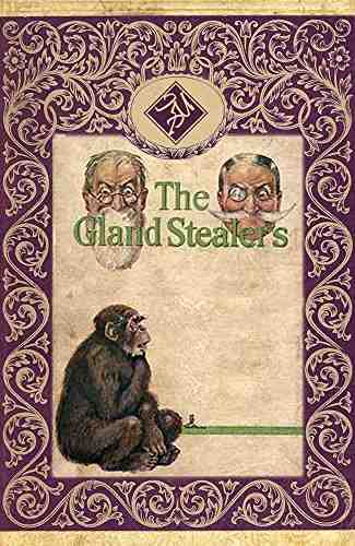 The Gland Stealers