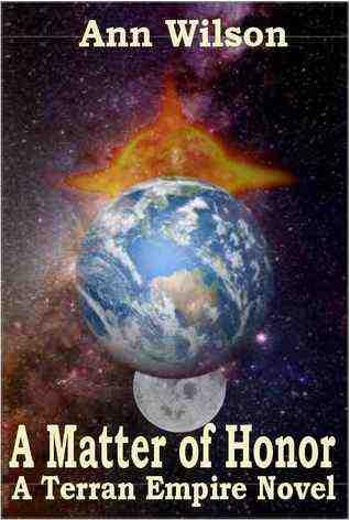 A Matter of Honor: A Terran Empire novel