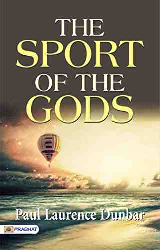 The Sport of the Gods