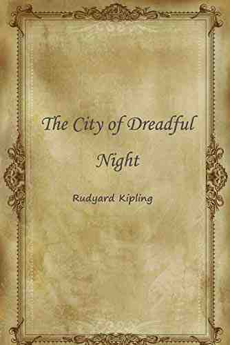 The City of Dreadful Night by Rudyard Kipling