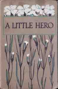 A Little Hero by H. Musgrave