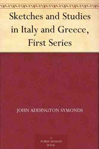 Sketches and Studies in Italy and Greece, Complete