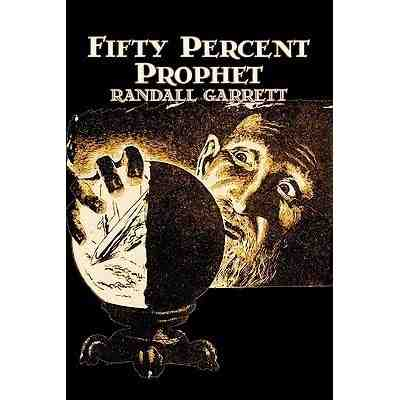 Fifty Per Cent Prophet