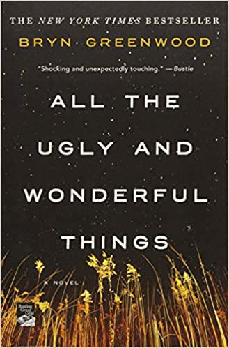 All the Ugly and Wonderful Thing
