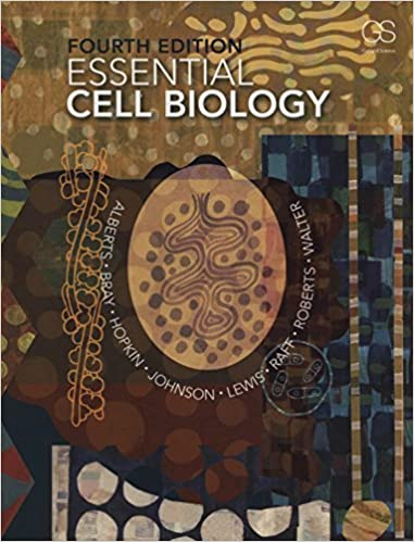Essential Cell Biology, 4th Edition
