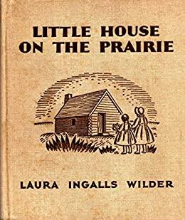Little House on the Prairie (Little House #3)