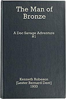 The Man of Bronze: A Doc Savage Adventure (Doc Savage #1)